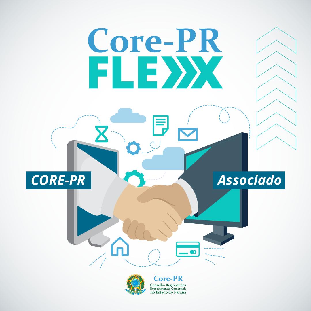 CORE-PR Flex: mais flexibilidade para os Representantes | Core PR