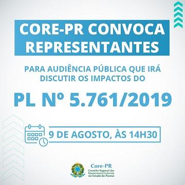 Core-PR convoca representantes para Audiência Pública que irá discutir os impactos do PL nº 5.761/2019 | Core PR